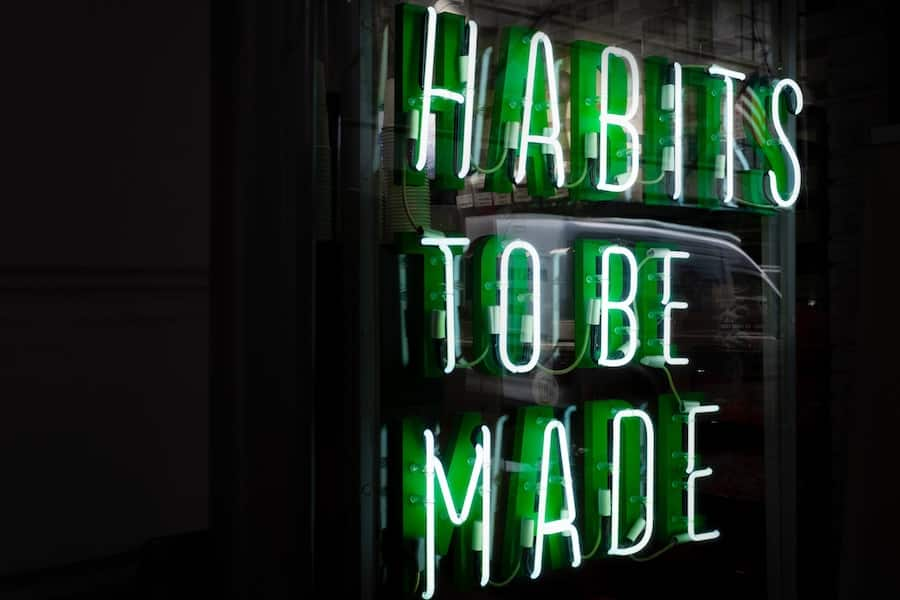 habits to be made - neon sign